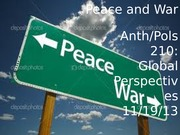 POLS210 Lecture Peace+and+War+Lecture+1 (1)