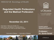 LECTURE 10A - Regulated Health Professions