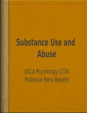 Repetti Substance Use Disorders Lecture Slides Psych127A W2016.pptx