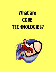 1.2 What are Core Technologies
