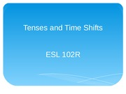 Tenses and Time Shifts Slides