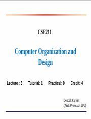 17647 Chapter4 1 Ppt Cse211 Computer Organization And Design Lecture 3 Tutorial 1 Practical 0 Credit 4 Deepak Kumar Asst Professor Lpu 1 Basic