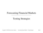 Forecasting 1999 - Testing Strategies
