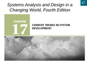 Chapter 17 Current Trends In System Development Systems Analysis And Design In A Changing World Fourth Edition 17 17 Learning Objectives X Explain Course Hero