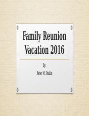 Family Reunion Vacation 2016