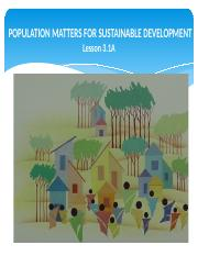 Lesson3.1A-Population Matters to Sustainable Development