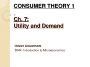 Ch 7-8 - CONSUMER THEORY - Utility and demand & Possibilites, preferences and choices