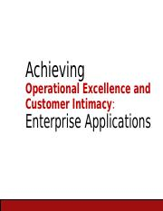 Achieving Operational Excellence and Customer Intimacy Enterprise Applications CHAP-9.ppt