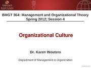 BMGT 364 Session 4 - Organizational Culture