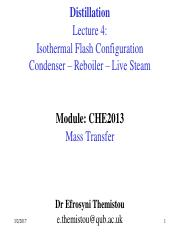 Lecture 4 - Isothermal Flash -Condenser-Reboiler-Live Steam