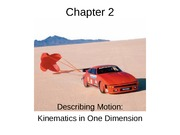 Chapter 2 Describing Motion Kinematics in One Dimension