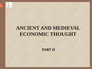 ANCIENT AND MEDIEVAL ECONOMIC THOUGHT 2