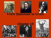 Chapter 19 - From Stalemate to Crisis