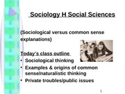 Introduction Sociological vs common sense