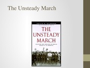 The Unsteady March Review Presentation