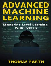 Advanced Machine Learning Mastering Level Learning with Python.pdf