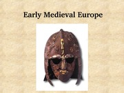 17 Early Medieval Europe lecture