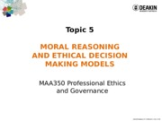 MAA350 - 2015 t2 Lecture Notes Topic 5 Moral reasoning and decision marking models