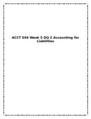 ACCT 504 Week 5 DQ 2 Accounting for Liabilities.docx