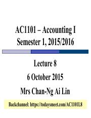 Lecture 8 AC1101 S1 1516 delivered