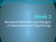 Research Methods and Designs of Developmental Psychology - Fall 2016 psych 3206