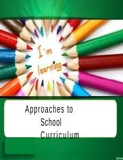 Approaches to School Curriculum.pptx