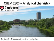 CHEM 2303 - Lecture 7 - Mar 20 2015 - MS - ionization-PostLecture