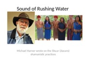 Harner+Sound+of+Rushing+Water+class+discussion (1).pptx