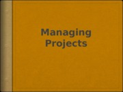 Lecture_9_-Managing_Project-