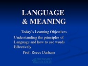 SPC 1024 Lecture 3 LANGUAGE & MEANING2