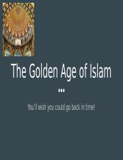 1.04 The Golden Age of Islam.pptx