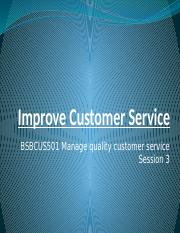 Presentation-3 - Manage quality customer service - BSBCUS501.pptx