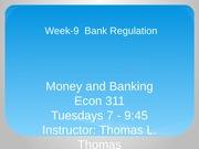 Econ 311 Week 9 Money and Banking PPT