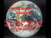 Lecture  15  - Portal to the 21st Century and the environmental movement Spring 2015