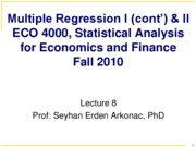 Lecture 8  Prof. Arkonac's Slides (Ch 6 - Ch 7.2 ) for ECO 4000