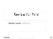 Review for Final Subsidiary Journal