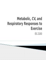ES 2100 - Metabolic, CV, and Respiratory Responses to Exercise - FA 15
