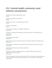 Ch 7 mental health commonly used defense mechanisms.docx