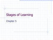 Chapter 5 Stages of Learning