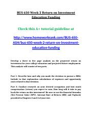 BUS 650 Week 2 Return on Investment Education Funding.doc