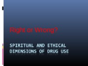PY317 - 5 - Spiritual and ethical dimensions of drug use-2