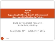 Section  1_What Children Need  Overview of Policy Process (Week 1)_POSTED