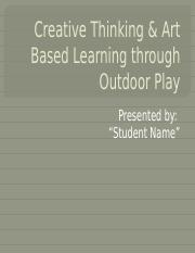Creative Thinking & Art Based Learning through Outdoor.pptx
