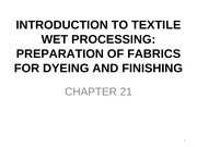 Chapter_21_-_Preparation_of_Fabrics_for_Dyeing_and_Finishing_-_Fall_2011-_Student_Version