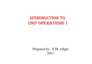 Microsoft PowerPoint - Intoduction to Unit Operations 1