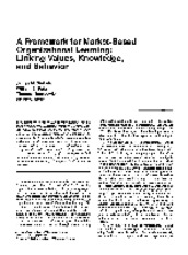 (1997) A Framework for Market-Based Organizational Learning; Linking Values, Knowledge, and Behavior