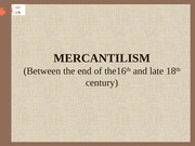THE MERCANTILIST SCHOOL(2)