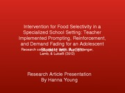 Intervention for Food Selectivity in a  Specialized School Setting: Teacher  Implemented Prompting,