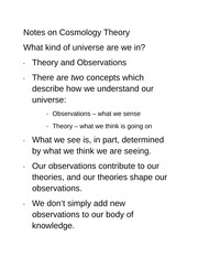 Notes on Cosmology Therories