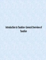 Introduction to Taxation- General Overview of Taxation-1.pptx